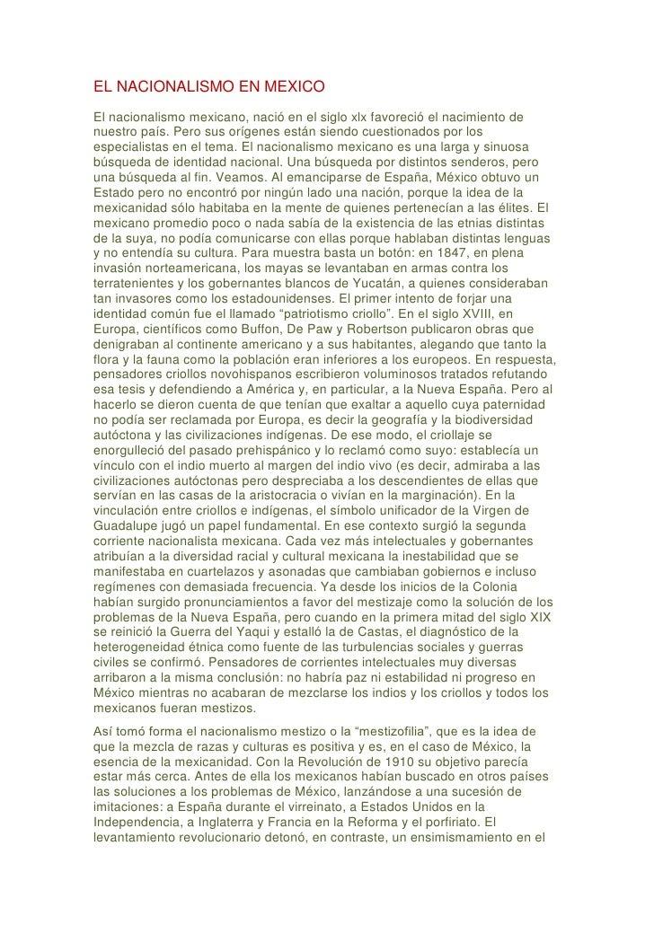 EL NACIONALISMO EN MEXICO El nacionalismo mexicano, nació en el siglo xlx favoreció el nacimiento de nuestro país. Pero su...