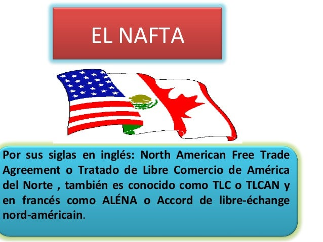 north american free trade agreement and