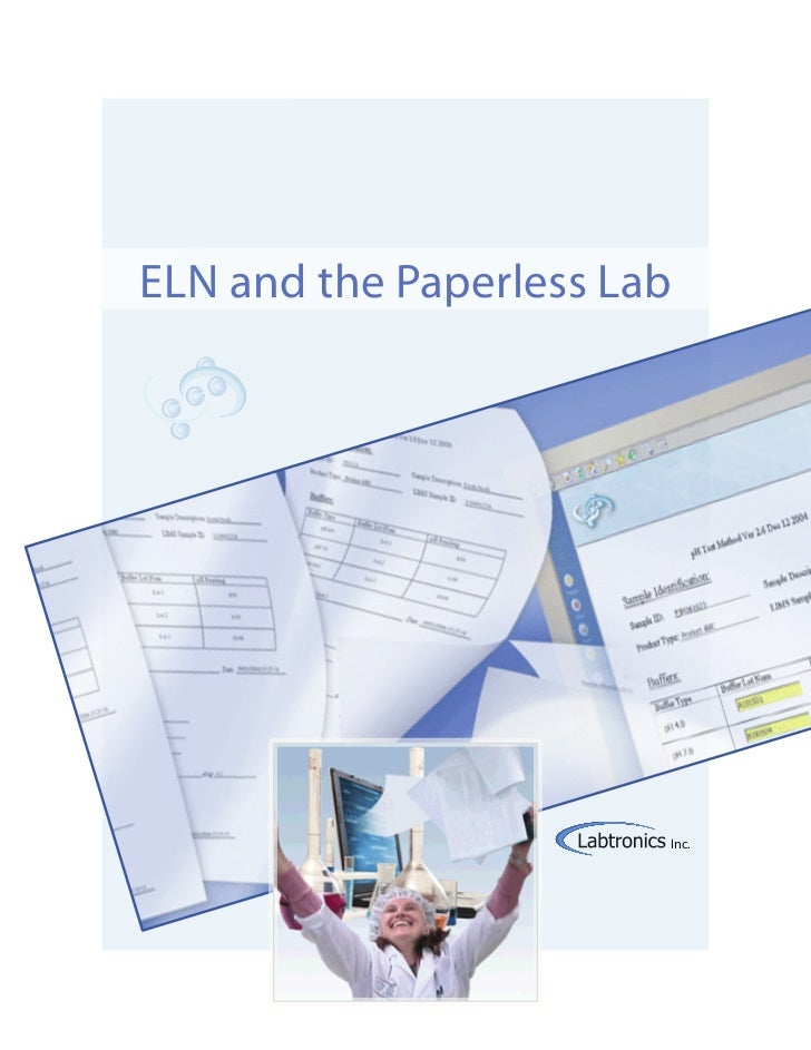 ELN and the Paperless Lab                        Inc.