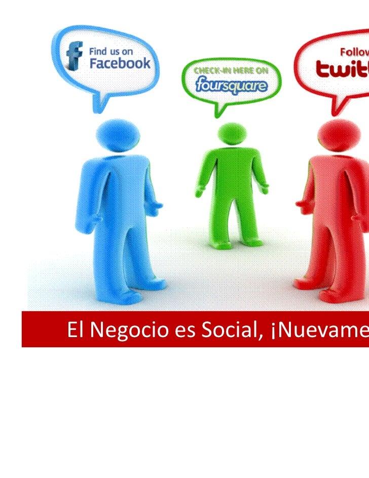El Negocio es Social, Nuevamente  (The Business is Social, Again!)  -  0 Introduction