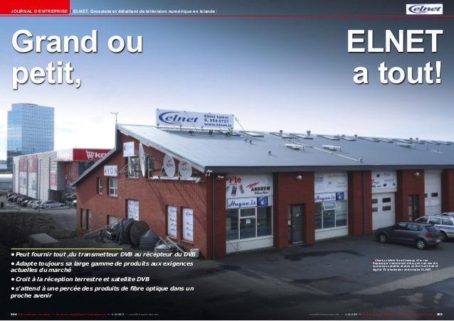 Journal d'entreprise  ELNET, Grossiste et détaillant de télévision numérique en Islande  Grand ou petit,  •Peut fournir t...