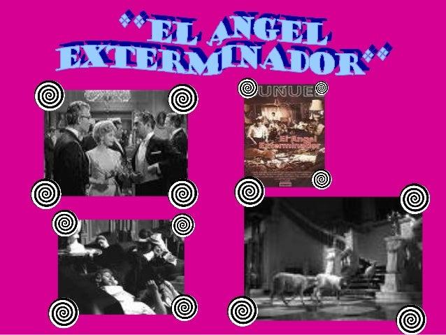 El ángel exterminador, película mexicana, es una de las tres películas dirigidas por Luis Buñuel, protagonizadas por Silvi...