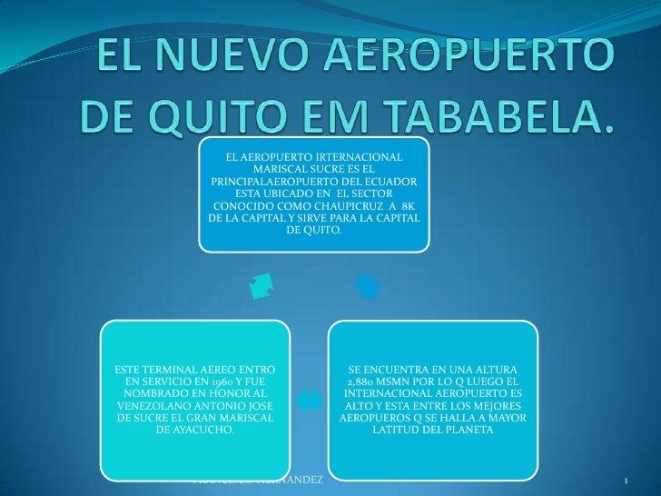 EL AEROPUERTO IRTERNACIONAL                       MARISCAL SUCRE ES EL               PRINCIPALAEROPUERTO DEL ECUADOR      ...