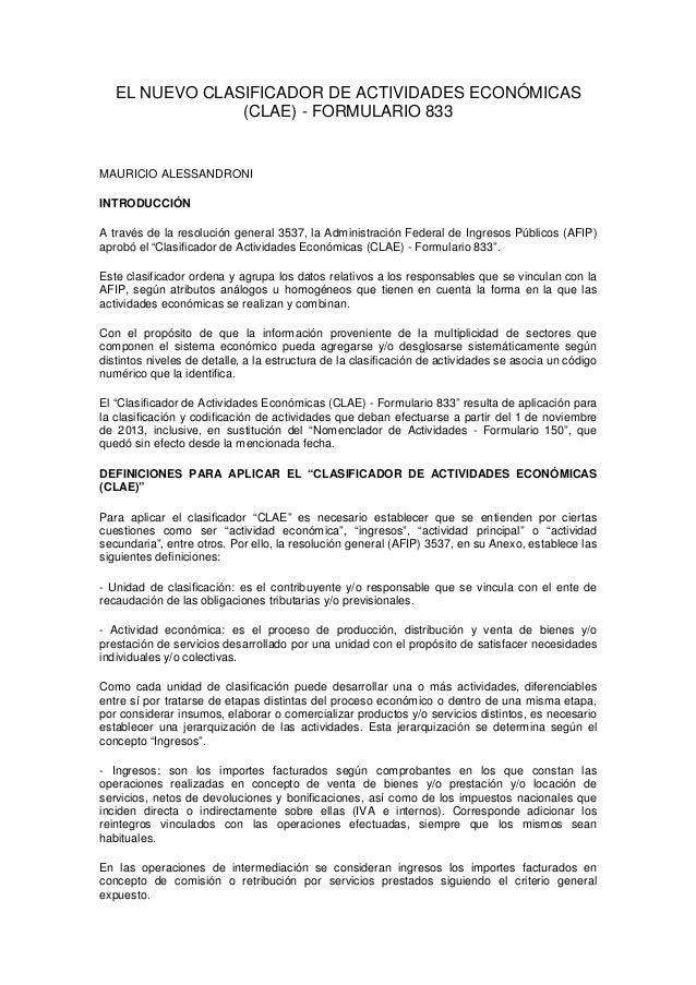 EL NUEVO CLASIFICADOR DE ACTIVIDADES ECONÓMICAS (CLAE) - FORMULARIO 833  MAURICIO ALESSANDRONI INTRODUCCIÓN A través de la...