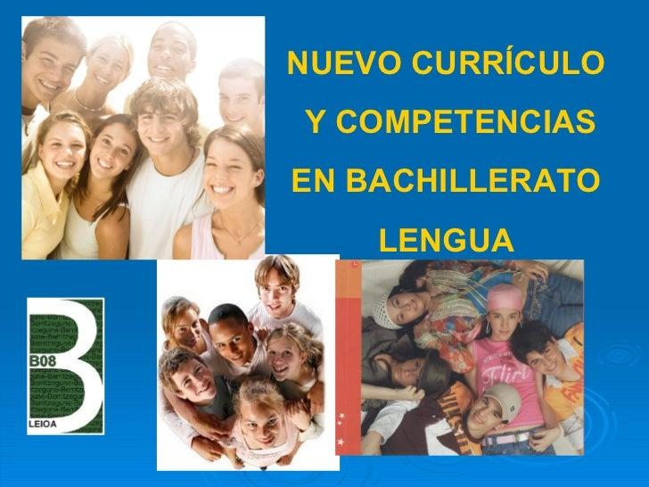 El Nuevo Curriculum Bachillerato Lenguas