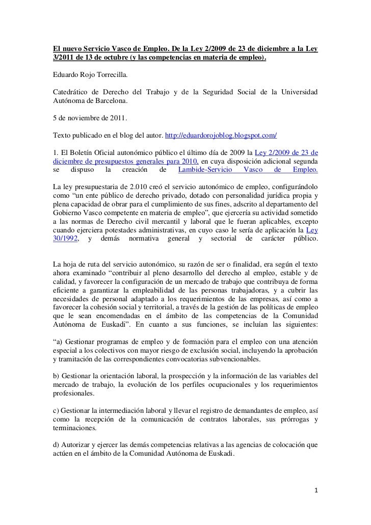 El nuevo Servicio Vasco de Empleo. De la Ley 2 de 23 de diciembre de 2009 a la Ley 3 de 13 de octubre de 2011 (y las competencias en materia de empleo).