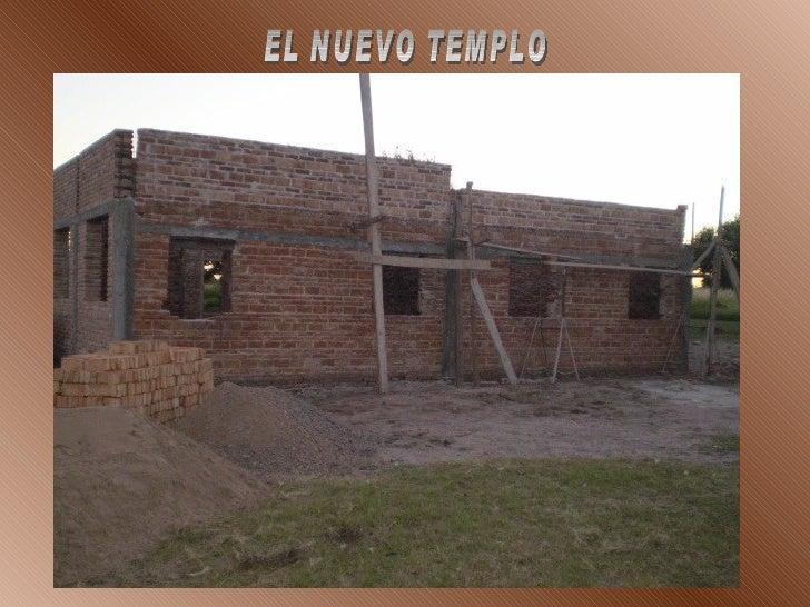 CONSTRUCION DEL TEMPLO NUEVO