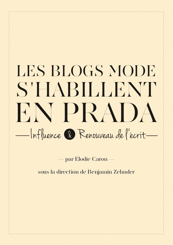 Les Blogs Mode s'habillent en Prada : Influence et renouveau de l'écrit