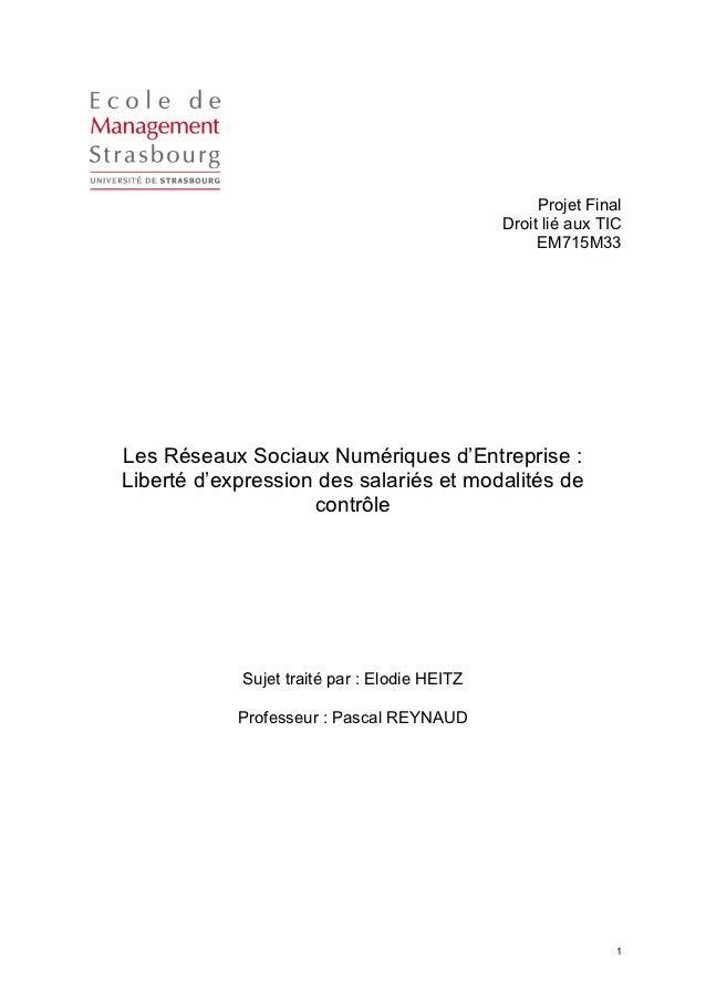 Les Réseaux Sociaux Numériques d'Entreprise : Liberté d'expression des salariés et modalités de contrôle