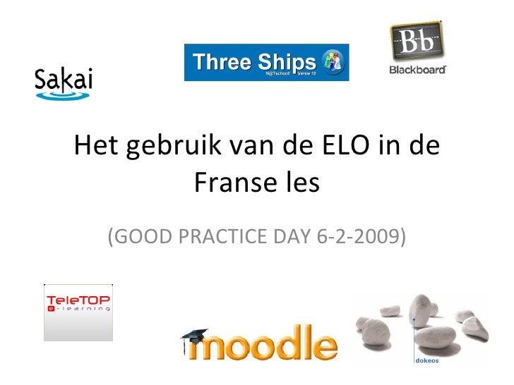 Het gebruik van de ELO in de Franse les (GOOD PRACTICE DAY 6-2-2009)