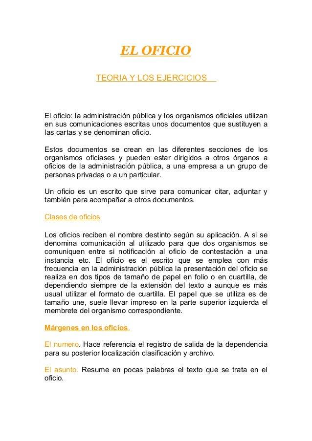 EL OFICIO                TEORIA Y LOS EJERCICIOSEl oficio: la administración pública y los organismos oficiales utilizanen...