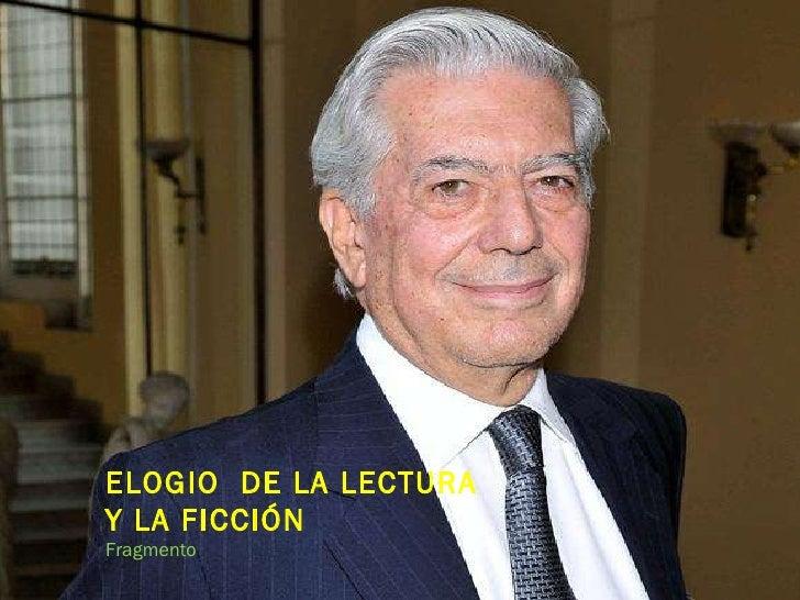MARIO VARGAS LLOSA | ELOGIO DE LA LECTURA Y LA FICCIÓN
