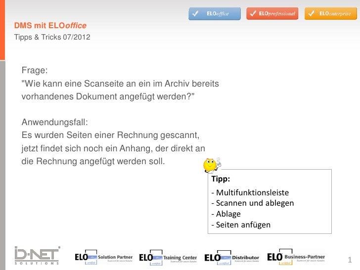 """DMS mit ELOofficeTipps & Tricks 07/2012  Frage:  """"Wie kann eine Scanseite an ein im Archiv bereits  vorhandenes Dokument a..."""