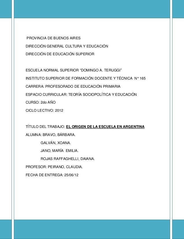 """PROVINCIA DE BUENOS AIRESDIRECCIÓN GENERAL CULTURA Y EDUCACIÓNDIRECCIÓN DE EDUCACIÓN SUPERIORESCUELA NORMAL SUPERIOR """"DOMI..."""