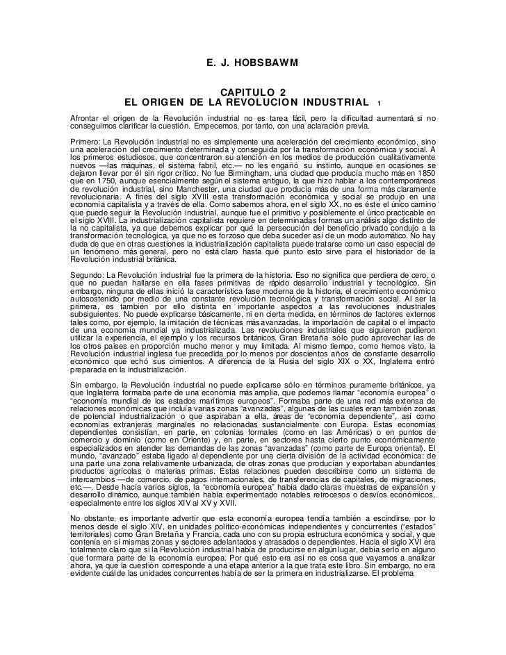 E. J. HOBSBAWM                               CAPITULO 2                EL ORIGEN DE LA REVOLUCION INDUSTRIAL              ...