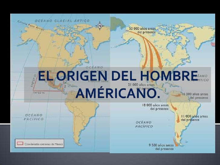 El origen del hombre américano