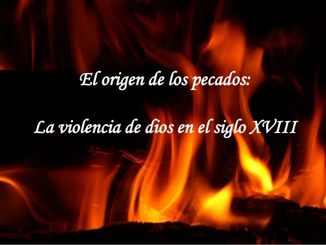 El origen de los pecados: La violencia de dios en el siglo XVIII