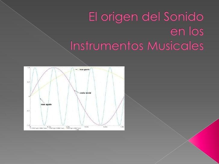 El origen del sonido