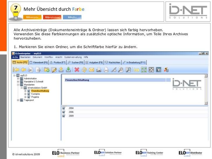 7       Mehr Übersicht durch Farbe2009 Alle Archiveinträge (Dokumenteneinträge & Ordner) lassen sich farbig hervorheben. V...
