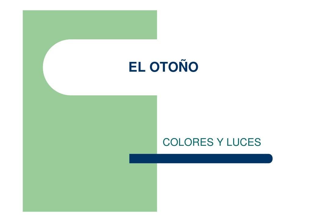 EL OTOÑO        COLORES Y LUCES