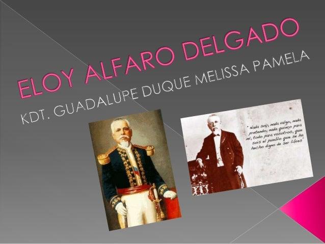 (Montecristi, Ecuador, 1842 - Quito, 1912) Militar y políticoecuatoriano, máximo representante del liberalismo radical, qu...