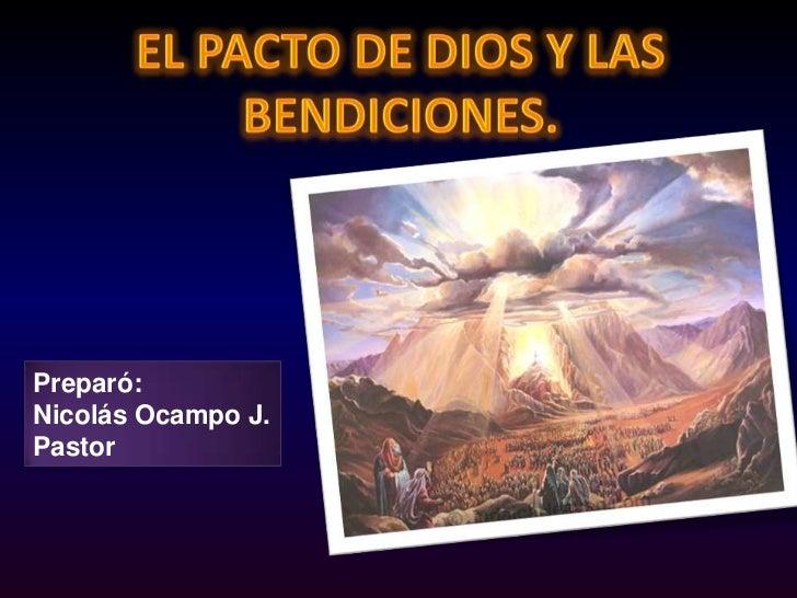 El Pacto De Dios Y Las Bendiciones