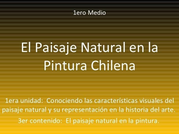 El paisaje natural en la pintura chilena