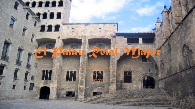 El Palau Reial Major