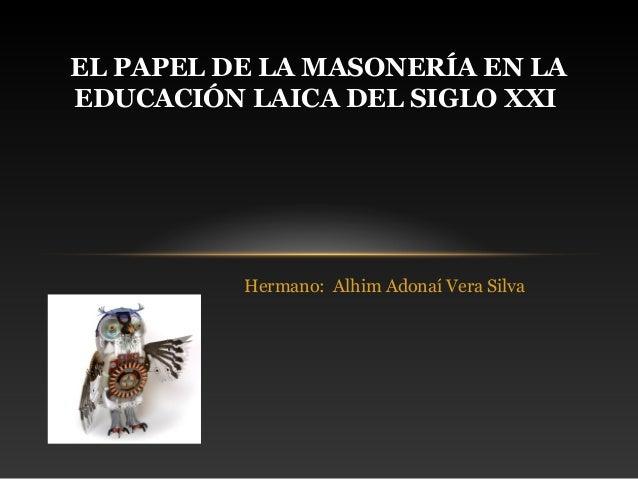 El papel de la masonería en la educación laica del siglo xxi  (adonai)