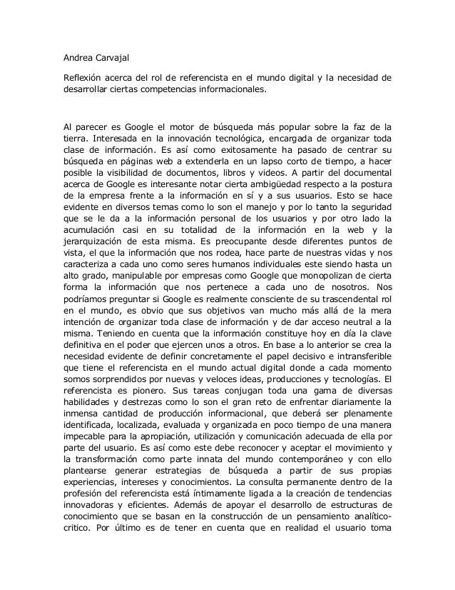 Andrea Carvajal Reflexión acerca del rol de referencista en el mundo digital y la necesidad de desarrollar ciertas compete...