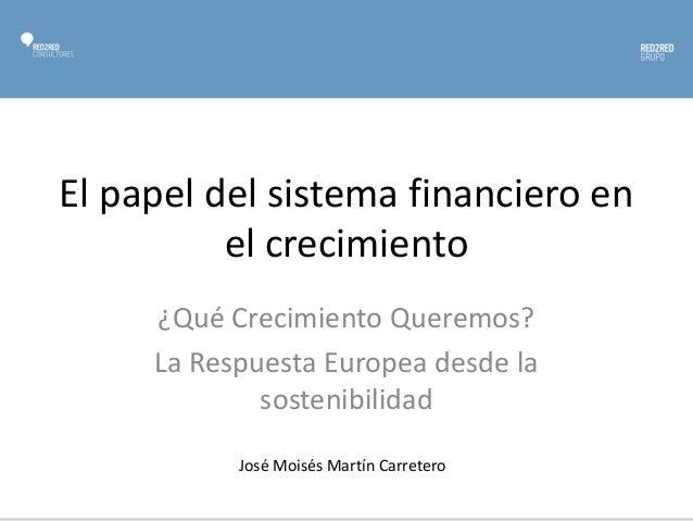 El papel del sistema financiero en el crecimiento