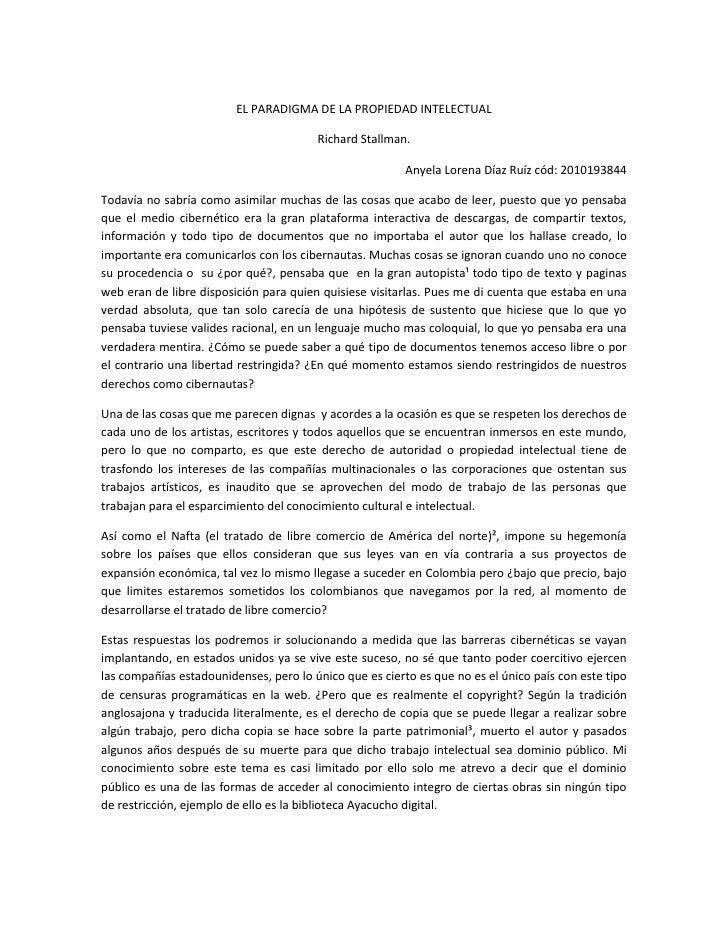 EL PARADIGMA DE LA PROPIEDAD INTELECTUAL<br />Richard Stallman.<br />Anyela Lorena Díaz Ruíz cód: 2010193844<br />Todavía ...