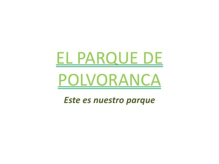El Parque De Polvoranca1