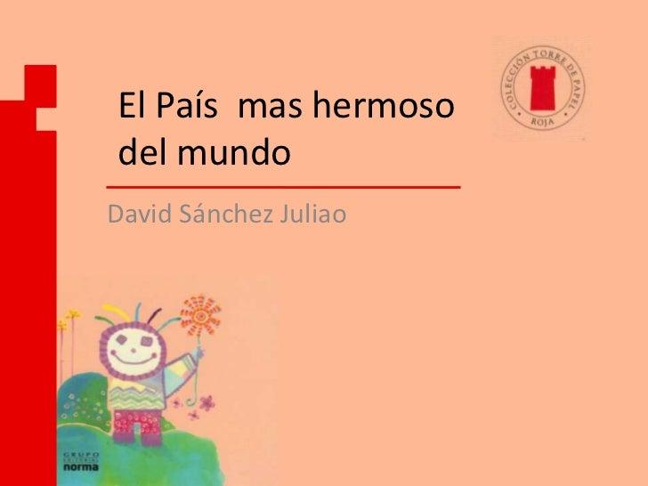 El País  Mas Hermoso Del Mundo (David Sánchez Juliao)