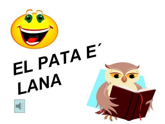 EL PATA E´ LANA