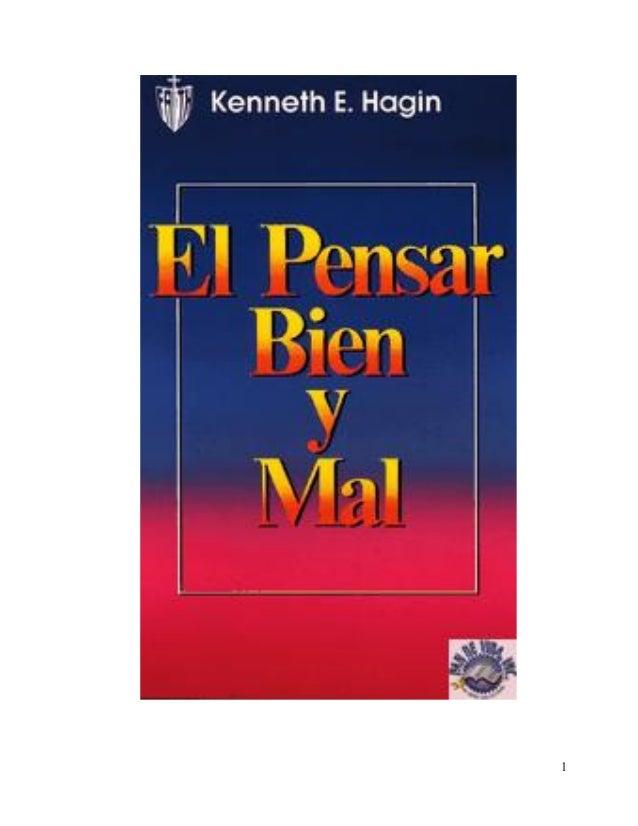 El Pensar Bien y Mal - Kenneth E. Hagin
