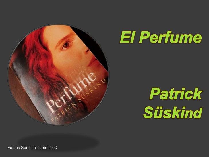 EL PERFUME PATRICK SÜSKIND