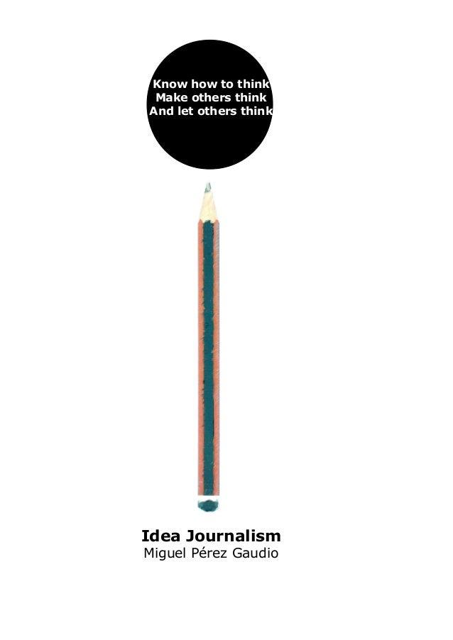 Idea Journalism