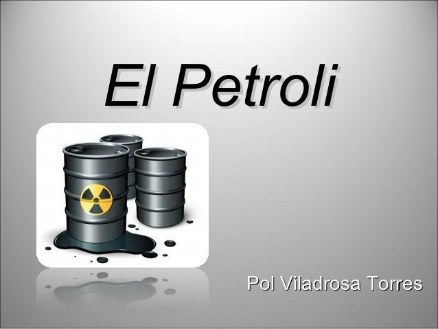 El Petroli      Pol Viladrosa Torres