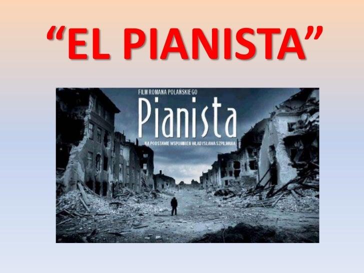 """""""El pianista"""""""