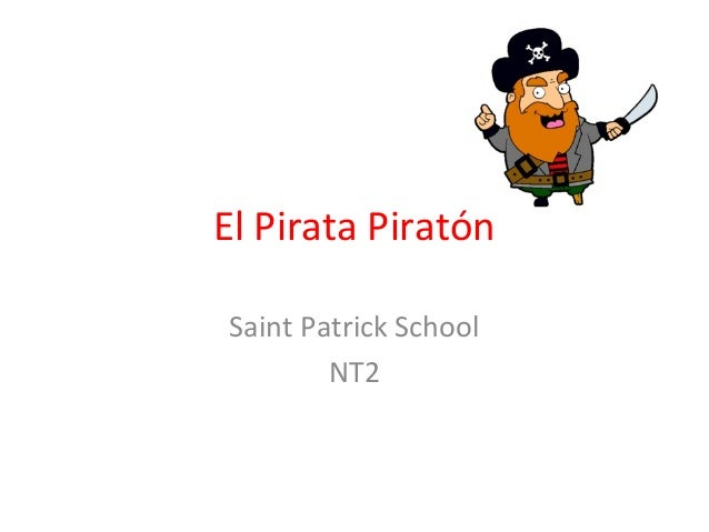 El Pirata Piratón Saint Patrick School NT2