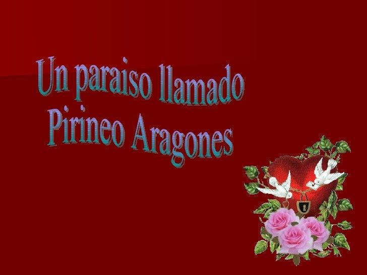 Un paraiso llamado Pirineo Aragones