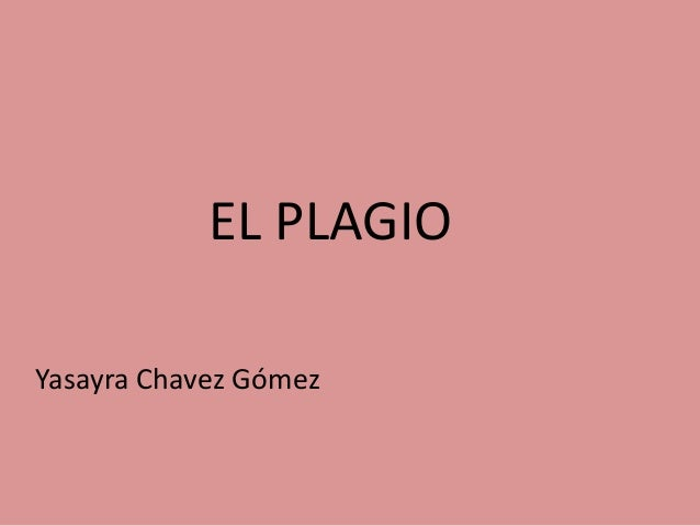 EL PLAGIO Yasayra Chavez Gómez