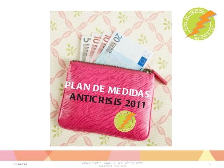 11-03-28 Copyright ©2011 by Oriflame Cosmetics SA PLAN DE MEDIDAS  ANTICRISIS 2011