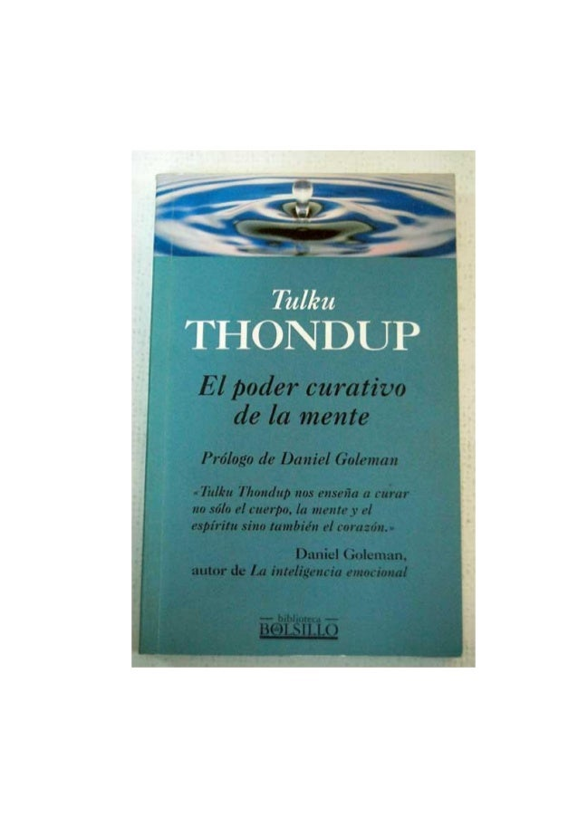 El poder curativo de la mente                                                       Tulku Thondup                         ...