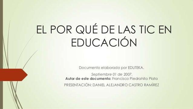 El por qué de las tic en educación