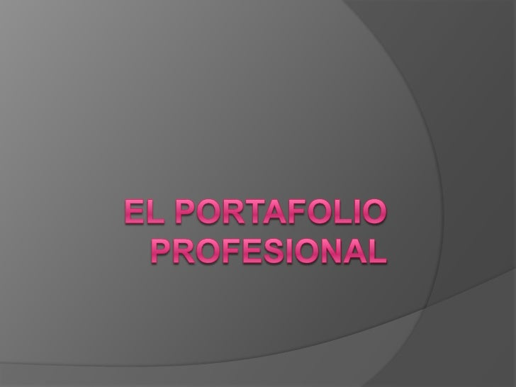 EL PORTAFOLIO PROFESIONAL<br />