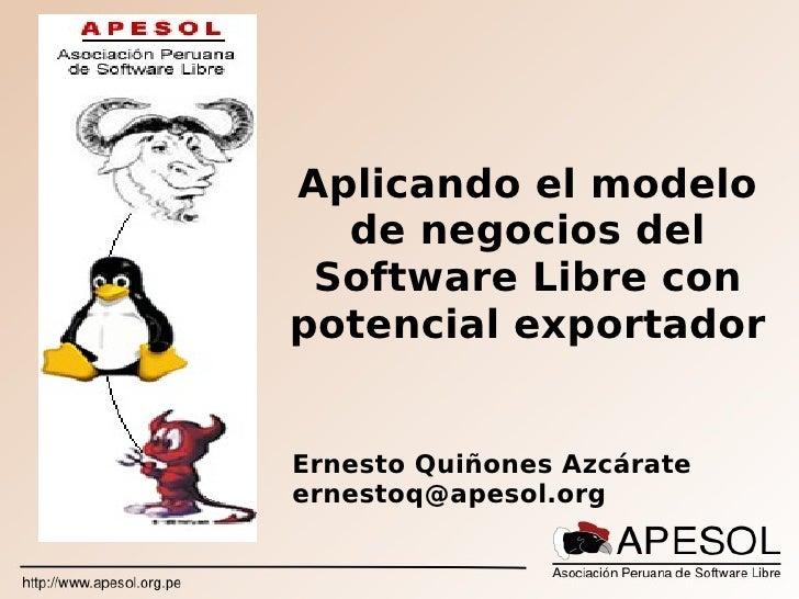 Aplicando el modelo de negocios del Software Libre con potencial exportador
