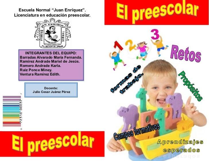 """Escuela Normal """"Juan Enríquez"""".Licenciatura en educación preescolar.     INTEGRANTES DEL EQUIPO:  Barradas Alvarado María ..."""