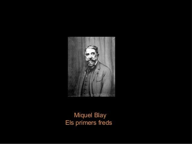 MiquelBlay Elsprimersfreds